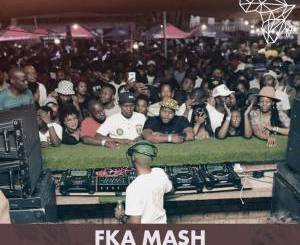 Fka Mash, 30k Appreciation Mix Pt.1, mp3, download, datafilehost, toxicwap, fakaza