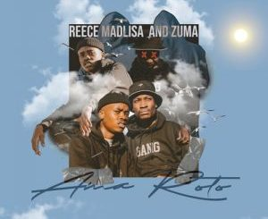 Reece Madlisa, Zuma, Ama Roto, download ,zip, zippyshare, fakaza, EP, datafilehost, album