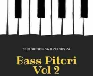 Benediction SA, Zelous ZA, Bass Pitori Vol.2, download ,zip, zippyshare, fakaza, EP, datafilehost, album