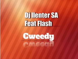 DJ Llenter SA, Cweedy, Flash, mp3, download, datafilehost, toxicwap, fakaza
