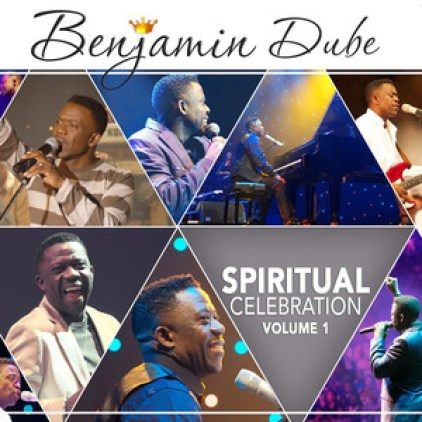 Album: Benjamin Dube – Spiritual Celebration, Vol.1