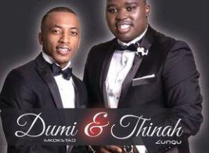 Album: Thinah Zungu & Dumi Mkokstad