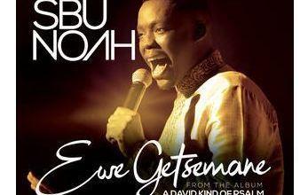 Sbunoah – Ewe Getsemane