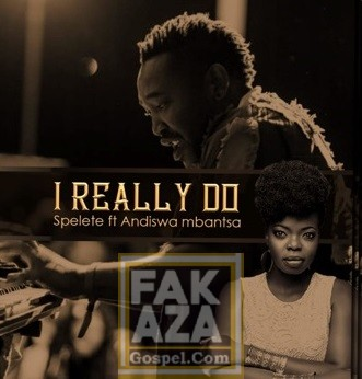 I-Really-Do-feat-Andiswa I Really Do – Spelete Ft. Andiswa Mbantsa [Mp3 Download]
