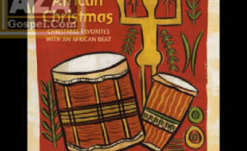 Mix - African Christmas Joy to the World