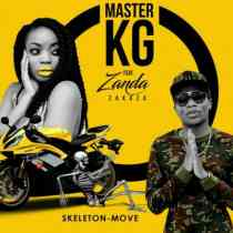 Download mp3: Master KG ft Zanda Zakuza Skeleton Move mp3 download