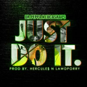 DOWNLOAD mp3: Dr Peppa & Lucasraps Just Do Itfakaza 2018 2019 gqom amapiano afrohouse music mp3 download