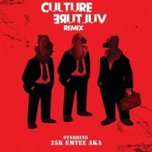 Download mp3: 25k Culture Vulture Remix ft AKA & Emtee fakaza 2018 2019 com music gqom amapiano afrohouse mp3 download