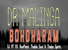 Download mp3: Dr Malinga Bokoharam ft. DJ RT EX, Bospianii, Thabla Soul & Thabo Spirit fakaza 2018 2019 com music gqom amapiano afrohouse mp3 download