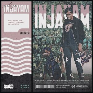 DOWNLOAD mp3 ALBUM: DJ Sliqe Injayam Vol. 2 fakaza 2018 2019 gqom amapiano afrohouse music zip download