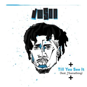 DOWNLOAD mp3: Dwson Till You See It ft. J Something fakaza 2018 2019 gqom amapiano afrohouse music mp3 download