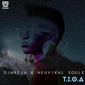 DJMReja & Neuvikal Soule – Our Afrika (Original Mix)