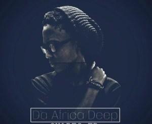 Da Africa Deep Ft. Soul D'Mension & MalcomZee – Equilibrium (Original Mix)
