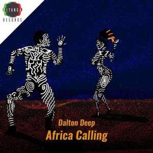 Dalton Deep & Casandrah – Africa Calling EP-fakazahiuphop