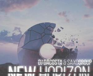 Dj Dacosta x SaxoGroup – New Horizon [Mp3 Download]-fakazahiphop