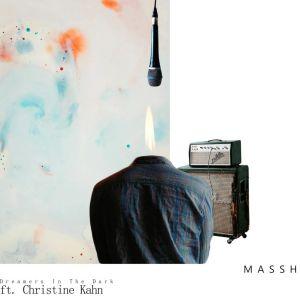 Massh feat. Christine Kahn – Dreamers In The Dark (Original Mix)-fakazahiphop