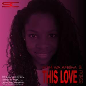 Mthi Wa Afrika & B3NDU – This Love (Original Mix)-fakazahiphop