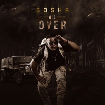 Sosha – All Over-fakazahiphop