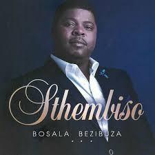 Sthembiso – Vakalisani [MP3]-fakazahiphop