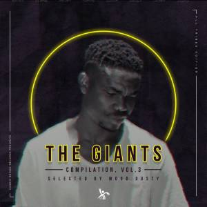 The Giants Compilation, Vol. 3 – Selected By Mood Dusty (All Tribes Edition) [ALBUM]-fakazahiphop