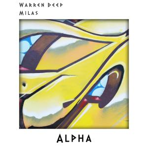 Warren Deep – Alpha Ft. Milas [MP3 DOWNLOAD]-fakazahiphop