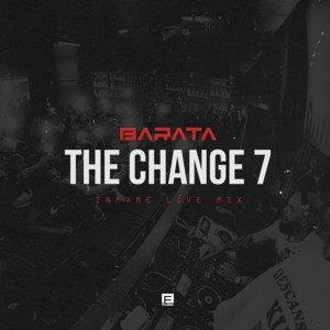 Barata – TheChange7# (Infame Live Mix)