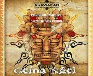 Chrisoul Inactive – Gcina Ngci (feat. Crescent Von Croon)