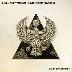 Dave Anthony – Fables of Kemet, Vol. 1 (Continuous Mix)