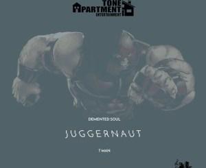 Demented Soul & Tman – Juggernaut (Vocal Reprise) [MP3]