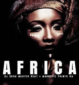 Dj Skhu & Magnetic Points – Africa