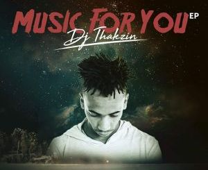 Dj Thakzin – Down Low (Ft. Leko M & Tete)