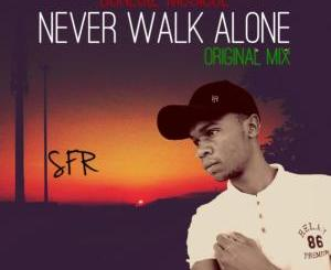 Donluiz Musicue (RSA) – Never Walk Alone