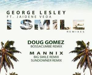 George Lesley, Jaidene Veda – I Smile (Doug Gomez Bossacumbe Remix)