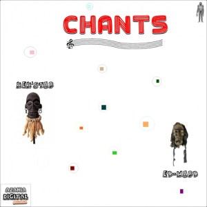 Kek'star & Ed-Ward – Chants (Part 2)