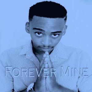 Manye – Forever Mine EP