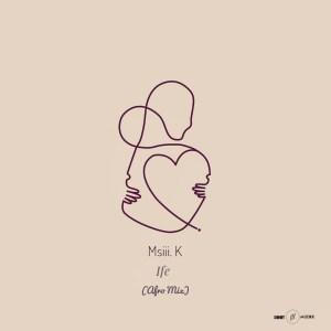 Msiii.K – Ife (Afro Mix)