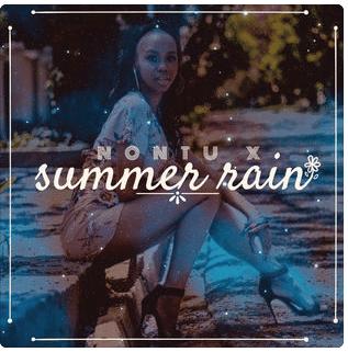 Nontu X – Summer Rain