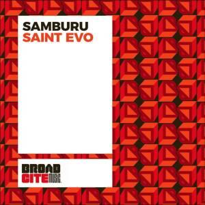 Saint Evo – Samburu (Alternative Dub)