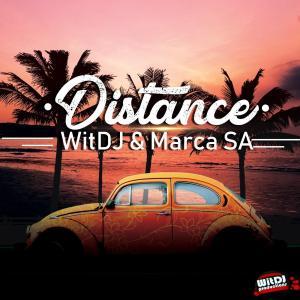 WitDJ & MarcaSA – Distance