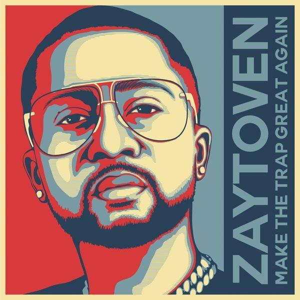 Zaytoven – Make America Trap Again [ALBUM DOWNLOAD]