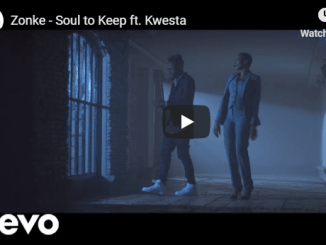 Zonke – Soul to Keep ft. Kwesta