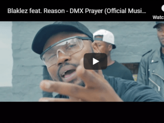 Blaklez feat. Reason – DMX Prayer (Official Music Video)