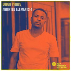 Buder Prince – Anointed Elements 4