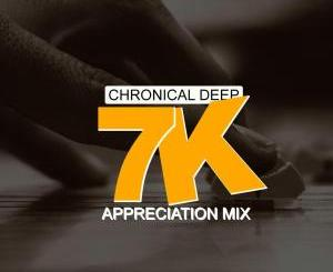 Chronical Deep – 7 K Appreciation Mix