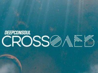 Deepconsoul – Crossover