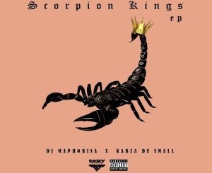 Dj Maphorisa & Kabza De Small – Scorpion Kings EP