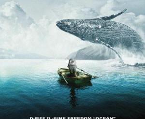 Djeff – Ocean (feat. June Freedom)