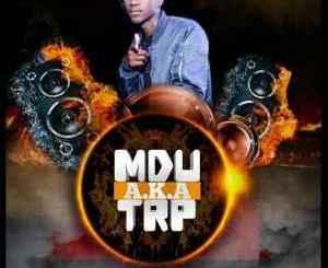 Mdu A.K.A TRP – Indigo