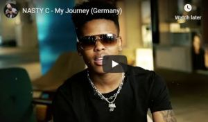 NASTY C – My Journey (Germany)