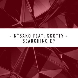 Ntsako – Searching (Claude-9 Morupisi Supreme Edit)